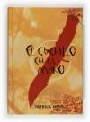 El cuchillo en la mano (El caos andante, #1) - Patrick Ness, Alexandre Casal Vázquez
