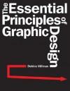 The Essential Principles of Graphic Design - Debbie Millman