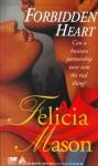 Forbidden Heart - Felicia Mason