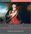 The Journal of Major George Washington, 1754 (Illustrated) - George Washington, Charles River Editors