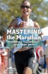 Mastering the Marathon: Time-Efficient Training Secrets for the 40-plus Athlete - Don Fink