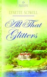 All That Glitters - Lynette Sowell