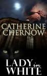 Lady In White - Catherine Chernow
