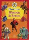 Cuentos Para Todo Momento: Pixar, Historias de Heroes - Silver Dolphin En Espanol