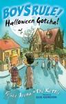 Halloween Gotcha! - Felice Arena, Phil Kettle, Gus Gordon