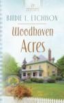 Woodhaven Acres - Birdie L. Etchison