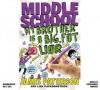 Middle School: Big Fat Liar - James Patterson, Cassandra Morris, Lisa Papademetriou, Neil Swaab
