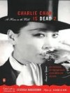 Charlie Chan Is Dead 2: At Home in the World (An Anthology of Contemporary Asian American Fiction--Revised and Updated) - Jessica Hagedorn, Elaine Kim