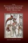The Fifteenth-Century Inquisitions Post Mortem: A Companion - Michael Hicks