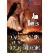 Love Lessons with the Texas Billionaire - Jan Bowles