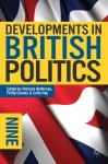 Developments in British Politics 9 - Richard Heffernan, Prof Philip Cowley, Prof Colin Hay