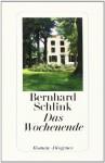 Das Wochenende - Bernhard Schlink