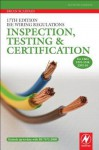 17th Edition Iee Wiring Regulations: Inspection, Testing and Certification - Brian Scaddan