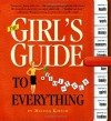 The Girl's Guide to Absolutely Everything - Melissa Kirsch
