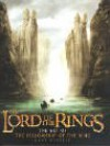 The Lord of the Rings: The Art of The Fellowship of the Ring - Gary Russell