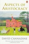 Aspects of Aristocracy - David Cannadine