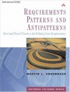 Requirements Patterns And Antipatterns: Best (And Worst) Practices For Defining Your Requirements - Martin L. Shoemaker