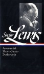 Arrowsmith / Elmer Gantry / Dodsworth (Library of America #133) - Sinclair Lewis, Richard R. Lingeman
