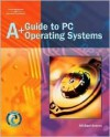 A+ Guide To Pc Operating Systems - Michael Graves