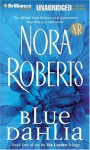 Blue Dahlia (In The Garden) - Nora Roberts