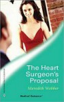 The Heart Surgeon's Proposal - Meredith Webber