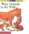 Look-it-up: Baby Animals In The Wild - Gallimard Jeunesse, Ute Fuhr, Ute Fuhr & Raoul Sautai