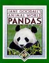 Pandas - Jane Goodall, Miriam Schlein