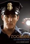 Rookies: Gay Erotic Cop Stories - Shane Allison