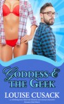 Goddess & The Geek (a Hapless Heros) - Louise Cusack