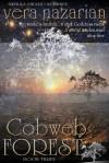 Cobweb Forest - Vera Nazarian