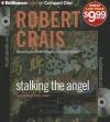 Stalking The Angel - Robert Crais