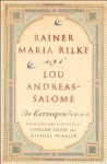 Rainer Maria Rilke and Lou Andreas-Salomé: The Correspondence - Rainer Maria Rilke, Lou Andreas-Salomé, Edward Snow, Michael Winkler
