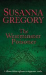 The Westminster Poisoner - Susanna Gregory