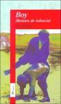 Boy: Relatos de Infancia - Roald Dahl, Salustiano Masó