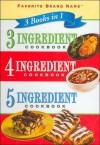 3 Books in 1: 3-4-5 Ingredient Cookbook - Publications International Ltd.