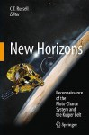 New Horizons: Reconnaissance of the Pluto-Charon System and the Kuiper Belt - C.T. Russell