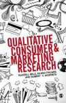 Qualitative Consumer and Marketing Research - Russell W. Belk, Eileen Fischer, Robert V. Kozinets