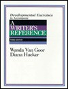 Developmental Exercises to Accompany a Writers Reference - Wanda Van Goor, Diana Hacker