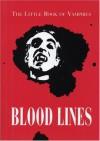 Bloodlines: The Little Book of Vampires - Barbara Stewart