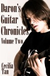 Daron's Guitar Chronicles: Volume Two (Daron's Guitar Chronicles, #2) - Cecilia Tan