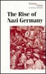 The Rise of Nazi Germany (Hardcover Edition) - Don Nardo