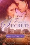Tantalizing Secrets - Lynne Connolly