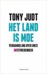Het land is moe: verhandeling over onze ontevredenheid - Tony Judt, Wybrand Scheffer