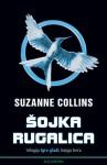 Šojka Rugalica (Igre gladi, #3) - Mladen Kopjar, Suzanne Collins