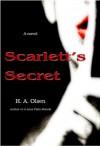 Scarlett's Secret - H.A. Olsen