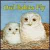 Owl Babies Fly - Janet Craig