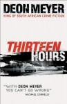 Thirteen Hours - Deon Meyer