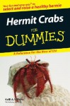 Hermit Crabs for Dummies (For Dummies (Pets)) - Kelli A. Wilkins