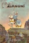 Zanoni - A Rosicrucian Tale - Peter Robinson, James Langton
