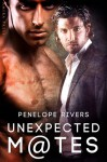 Unexpected Mates - Penelope Rivers